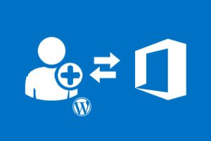Azure AD And Office 365 User Synchronization And Registration For WordPress